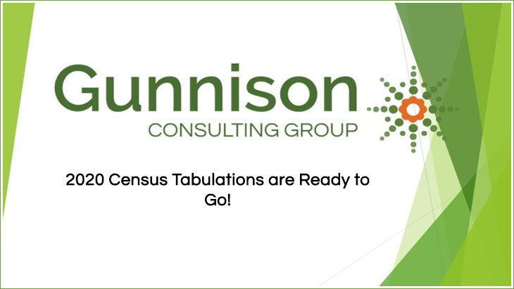 2020 Census Tabulations are Ready to Go!